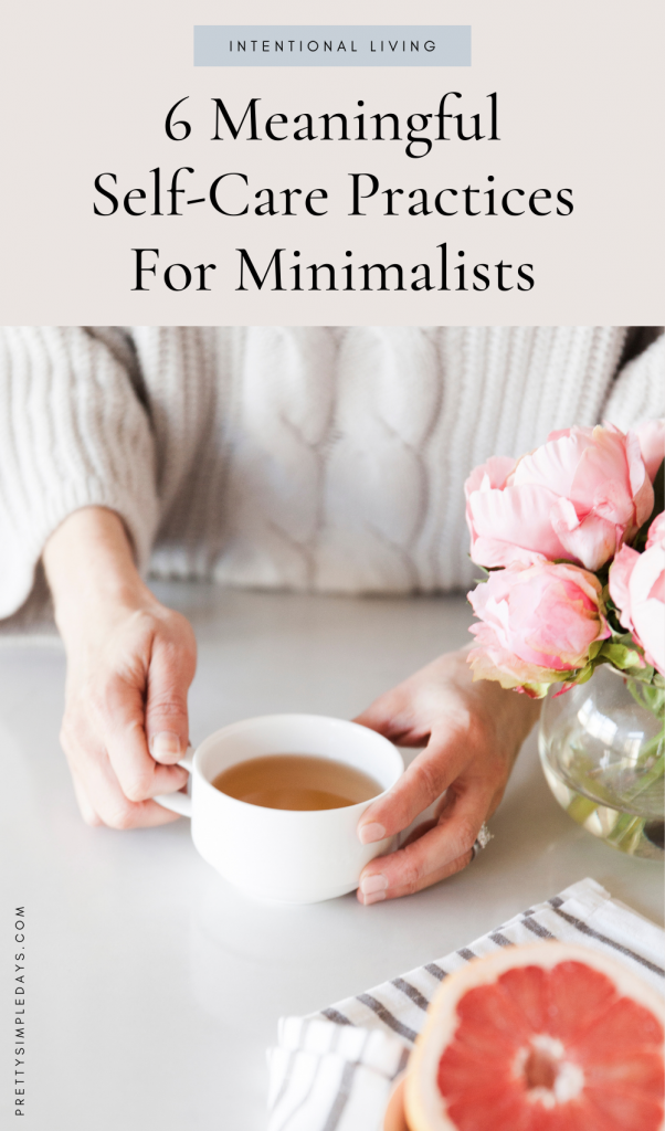 meaningful self care for minimalists