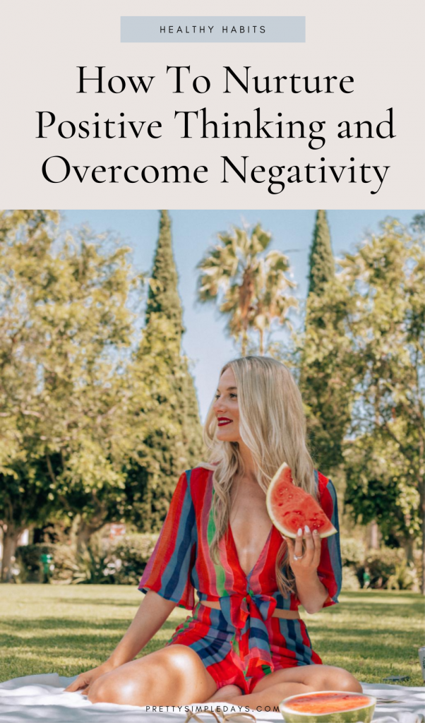 How To Nurture Positive Thinking